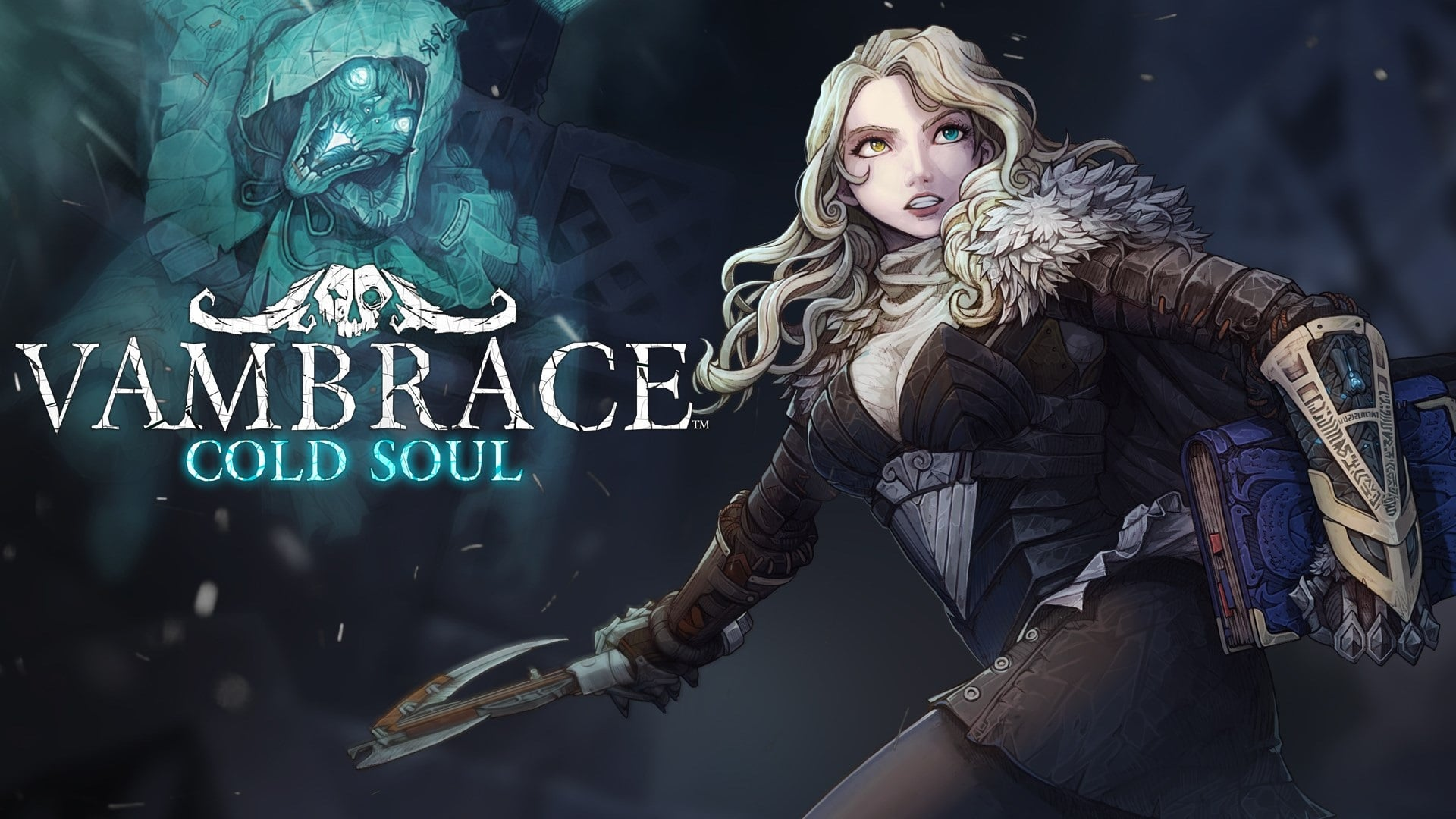 Vambrace: successes of the cold soul