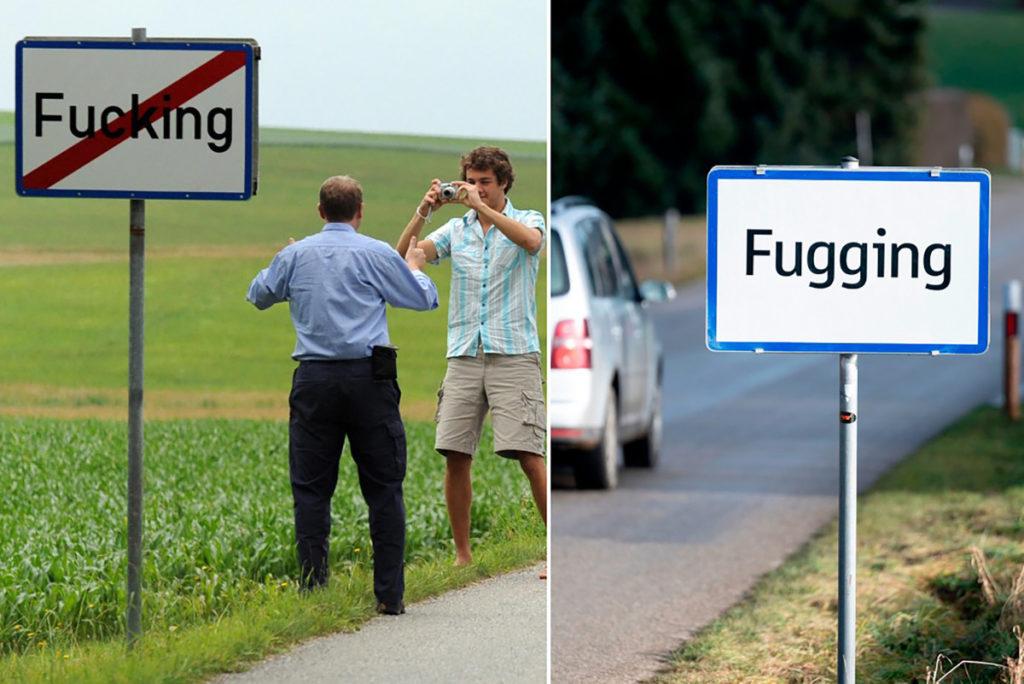 Die berüchtigte Stadt F-king wurde in Fugging umbenannt